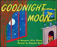Goodnightmoon written by Margaret Wise Brown, illustrated by Clement Hurd